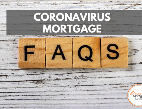 3 FAQs About Mortgages During The Coronavirus Pandemic